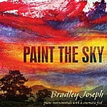 Paint the Sky by Bradley Joseph