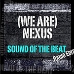 Sound of the Beat by We Are Nexus
