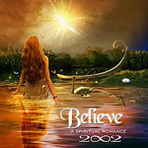 3 - Believe by 2002.