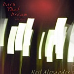 Darn That Dream by Neil Alexander