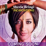 Sheela Bringi album Incantations