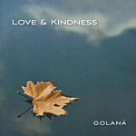 Love & Kindness by Golana