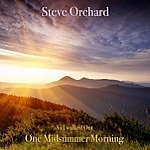 One Midsummer Morning by Steve Orchard