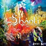 Shanti Orchestra by Ricky Kej