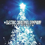 The Electric Christmas Symphony by Joey Curtain