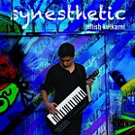 New Album Synesthetic by Nitish Kulkarni